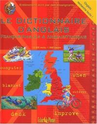 Le dictionnaire d'anglais : Français/Anglais et Anglais/Français