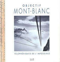Objectif Mont Blanc