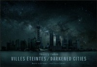 Darkened cities (anglais / français)
