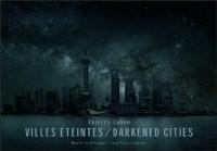 Darkened cities (anglais / français)