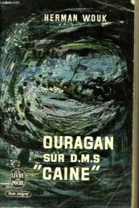 Ouragan sur D.M.S. Caine