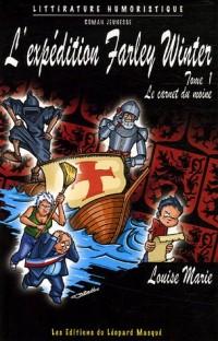 L'expédition Farley Winter, Tome 1 : Le carnet du moine