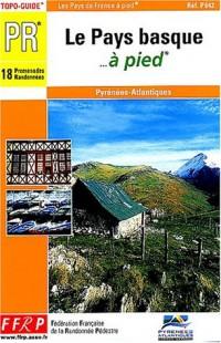Le Pays Basque... à pied : Pyrénées atlantiques