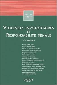 Violences involontaires et responsabilité pénale