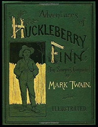 The Adventures of Huckleberry Finn : (Annotated)