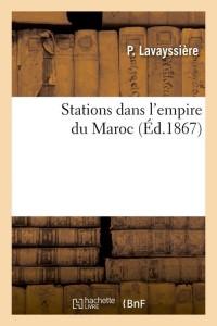Stations dans l empire du maroc  ed 1867