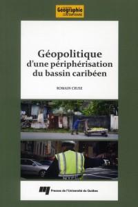 Géopolitique d une Peripherisation du Bassin Caribeen