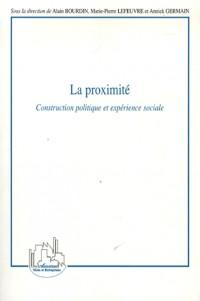 La proximité : Construction politique et expérience sociale