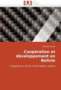 Coopration Et Dveloppement En Bolivie