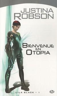 Lila Black, Tome 1: Bienvenue en Otopia