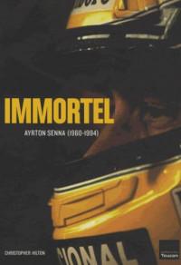 Immortel Ayrton Senna
