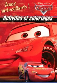 Activités et coloriages Cars Qautre Roues : Avec autocollants !