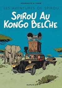 Le Spirou de ... - tome 11 - Spirou au  Kongo belche (Version Bruxellois)
