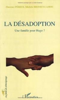 La désadoption : Une famille pour Hugo ?