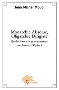 Monarchie absolue, oligarchie dirigiste