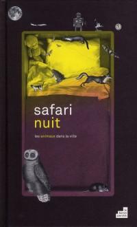 Safari Nuit les Animaux Dans la Ville