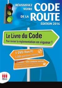 REUSSIR SON CODE DE LA ROUTE ED 2016