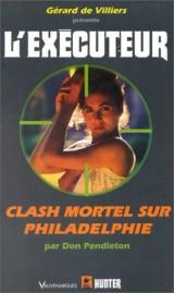 L'Exécuteur : Clash mortel sur Philadelphie [Poche]