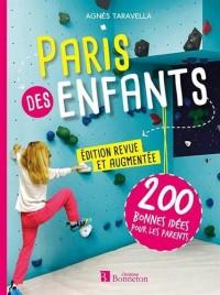 Paris des enfants : 200 bonnes idées pour les parents