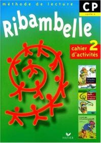 Ribambelle : Cahier d'activités cycle 2, CP