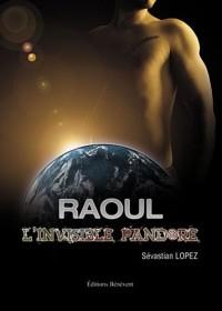 Raoul l'invisible pandore