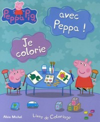 Je colorie avec Peppa ! : Livre de coloriage