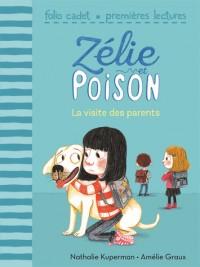 Zélie et Poison, 5:La visite des parents