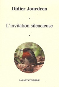 Invitation silencieuse (l )