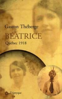 Beatrice Quebec 1918