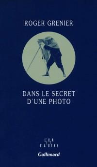 Dans le secret d'une photo