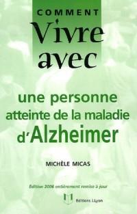 Comment  vivre avec une personne atteinte de la maladie d'Alzheimer