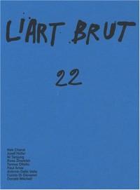 L'art brut, N° 22 :