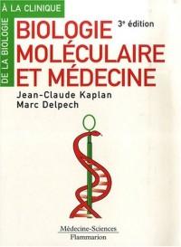 Biologie moléculaire et médecine