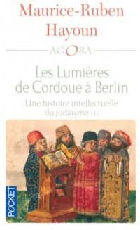 Les lumières de Cordoue à Berlin : Une histoire intellectuelle du judaïsme