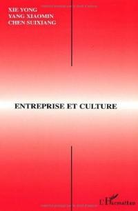 Entreprise et culture: actes du 27me seminaire interculturel sino-francais de canton, guangzhou, 9-11 juin 2000