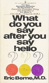 What Do You Say After You Say Hello? The Psychology of Human Destiny