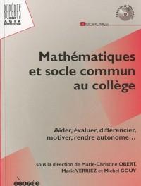 Mathématiques et socle commun au collège (11 Cédérom + 1 DVD)