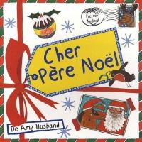 Cher Pere Noël