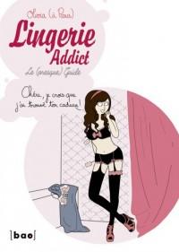 Lingerie addict