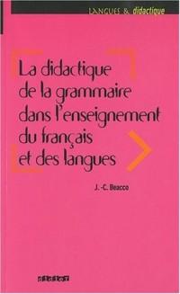 La didactique de la grammaire dans l'enseignement du français et des langues : Savoirs savants, savoirs experts et savoirs ordinaires
