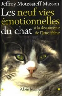 Les neuf vies émotionnelles du chat : À la découverte de l'âme féline
