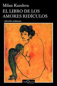 El libro de los amores rídiculos/ The Book of the Ridiculous Love Stories