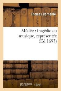 Medee  Tragedie en Musique  ed 1693