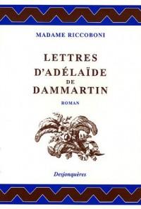 Lettres d'Adélaïde de Dammartin, comtesse de Sancerre, au comte de Nancé, son ami