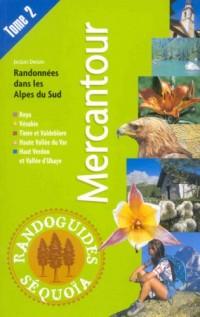 Randonnées dans les Alpes du Sud : Tome 2, Mercantour