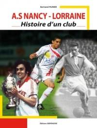 A.S Nancy-Lorraine Histoire d'un club