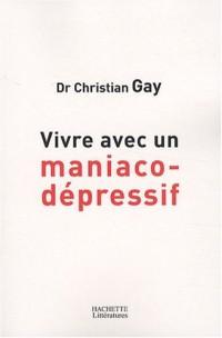 Vivre avec un maniaco-dépressif