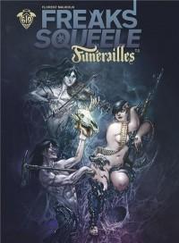 Freaks' Squeele Funerailles T3