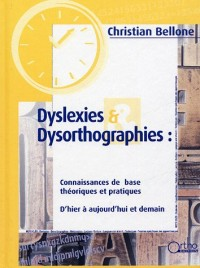 Dyslexies & Dysorthographies