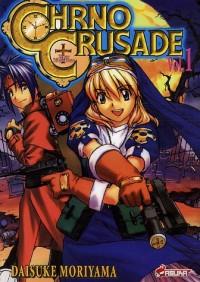 Chrno Crusade, Tome 1 :